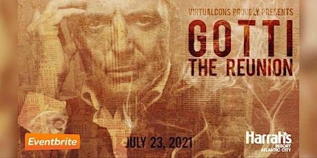 The Gotti Reunion tickets