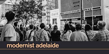 Modernist Adelaide Walking Tour | Sun 1 Aug 11am tickets