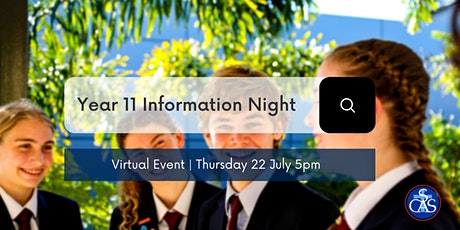 Year 11 2022 Information Evening - Virtual tickets