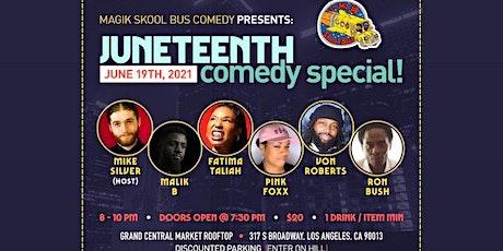 Majik Skool Bus Comedy Presents: A Juneteenth Celebration tickets