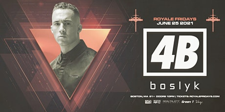 4B at Royale | 6.25.21 | 10:00 PM | 21+ tickets