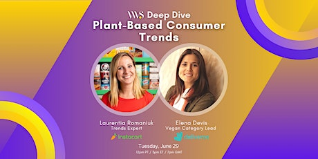 VWS Deep Dive: Plant-Based Consumer Trends with Instacart & Deliveroo tickets