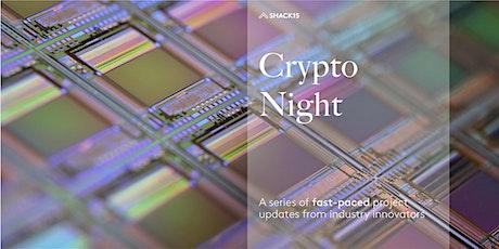Crypto Night at SHACK15 tickets