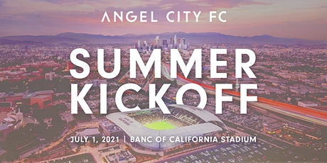 Angel City FC Summer Kickoff Party tickets
