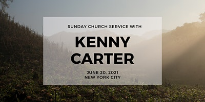 Sunday Service with Kenny Carter