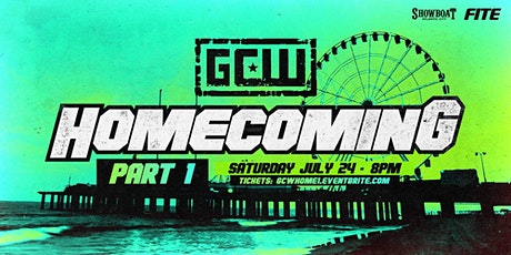 GCW Presents HOMECOMING Night 1 tickets