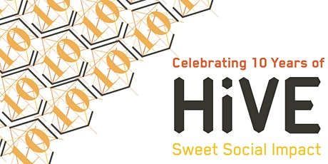 HiVE 10th Anniversary Party tickets