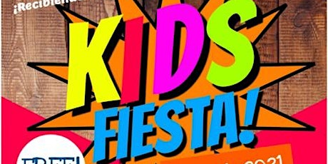 Kid's Fiesta: A Free Family Event, Filled With Fun Educational Activities tickets