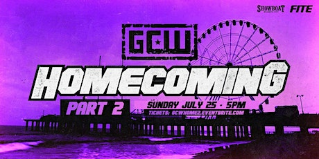 GCW Presents HOMECOMING Night 2 tickets