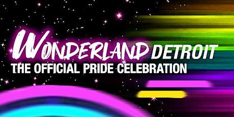 Wonderland Detroit - The Official Pride Event tickets