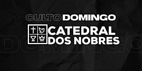 CULTO DOMINGO 10H30 | IEQ Catedral dos Nobres ingressos