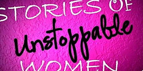 UNSTOPPABLE WOMEN ENTREPRENEURS tickets