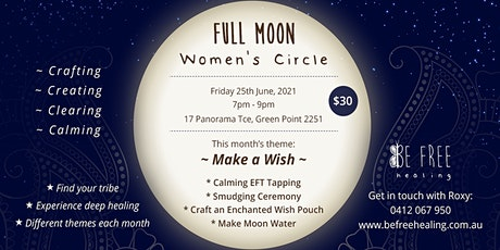 Moonlit Women's Circle - Make a Wish // Craft, Connect, Create tickets