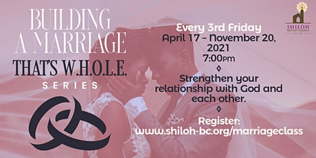 Building A Marriage That's W.H.O.L.E. Series tickets
