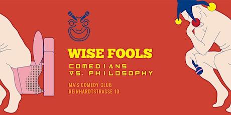 Wise Fools: Comedians vs. Philosophy Tickets