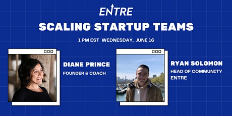 Scaling Startup Teams with Diane Prince tickets