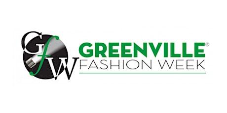 Greenville Fashion Week®- Saturday, August 14th tickets
