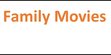 Family Movie Night. July 24, 8:45pm, Meadow In Quarry Park tickets