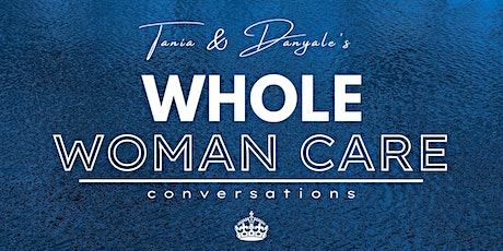 Whole Woman Conversation Series tickets