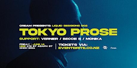 Liquid Sessions 002: Tokyo Prose - CHCH tickets