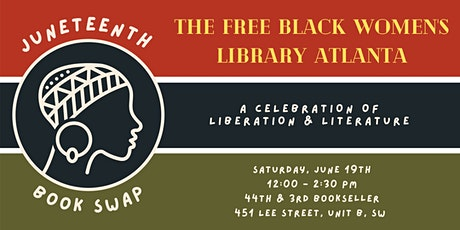 Celebrate Juneteenth with The Free Black Women's Library Atlanta tickets