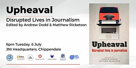 *Postponed - new date TBA* Upheaval: Disrupted Lives in Journalism tickets