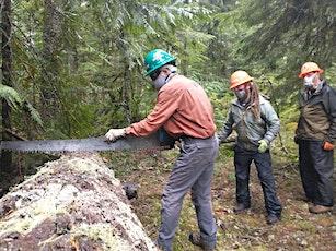 "Mt Hood National Forest Crosscut Saw ""C"" Sawyer Bucking Workshop(5 Days) tickets"