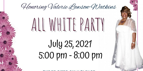 Celebrate Valerie Lawson-Watkins  65th Birthday and Retirement! tickets
