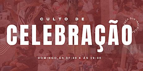 Culto de Celebração - 17:30 | 19:30 ingressos