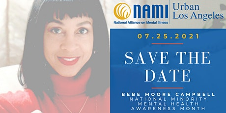 Bebe Moore Campbell Minority Mental Health Awareness Month Celebration tickets