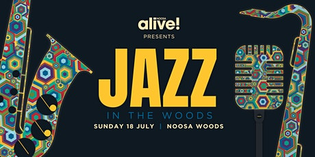 Jazz In The Woods tickets
