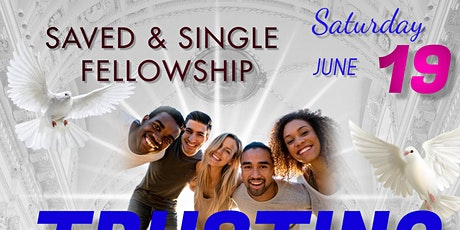Saved & Single Fellowship tickets