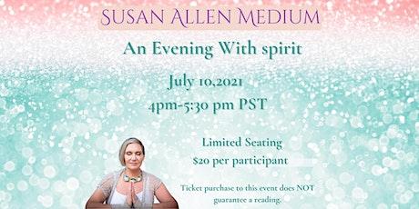 An Evening With Spirit tickets