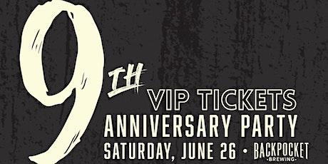 9th Anniversary VIP tickets