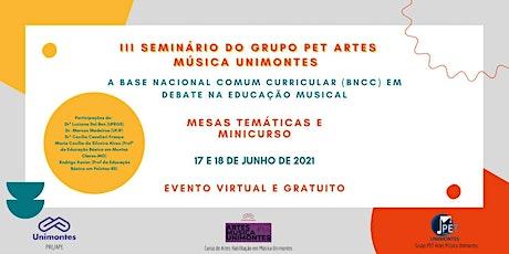 III Seminário do Grupo PET Artes Música Unimontes ingressos
