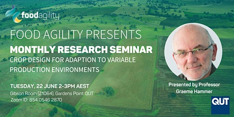 SEMINAR: Crop design for adaptation to variable production environments tickets