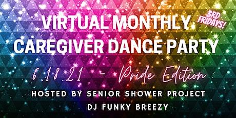 Caregiver Dance Party # 3 - Pride Edition tickets