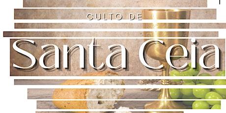 Culto de Santa Ceia (Segundo Culto) ingressos