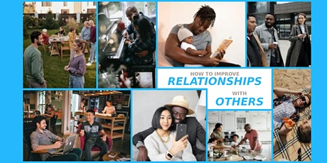 How to Improve Relationships with Others Webinar tickets