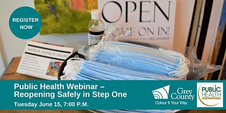 Public Health Webinar - Reopening Safely in Step One tickets