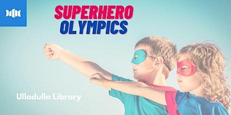 Holiday Activity - Super Hero Olympics at Ulladulla Library tickets