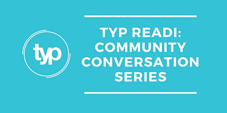 TYP Community Conversation Series | Mitigate to Eliminate Unconscious Bias tickets