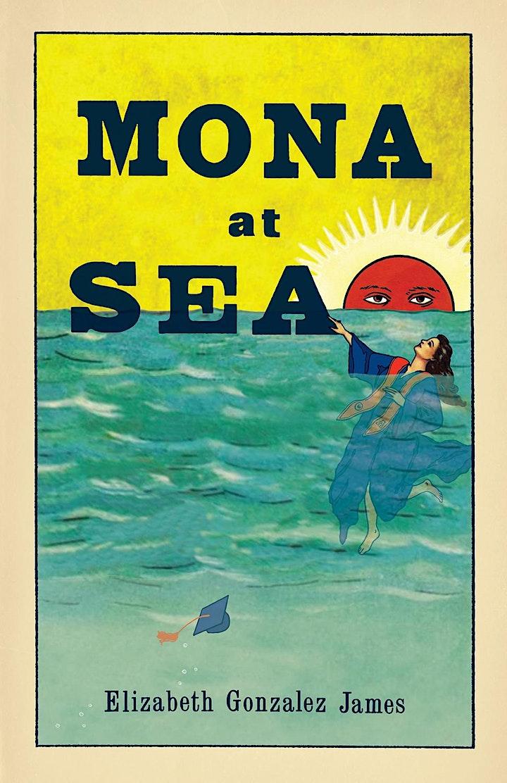 Book cover of Mona At Sea by Elizabeth Gonzalez James