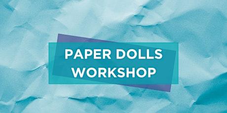 Life Sized Paper Dolls Workshop tickets
