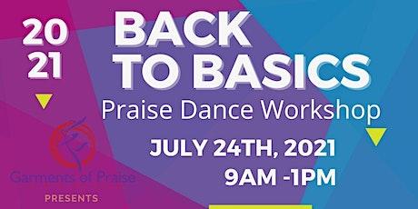Back to Basics: Praise Dance Workshop tickets