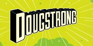 #DougStrong: A Superhero Evening in Support of Doug...
