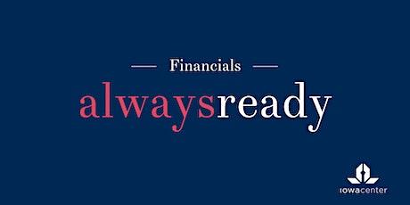 Always Ready: Financials tickets