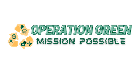 """Operation Green: Mission Possible - """"Together is Better"""" ONLINE tickets"""