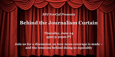SPJ NorCal Presents: Behind the Journalism Curtain tickets