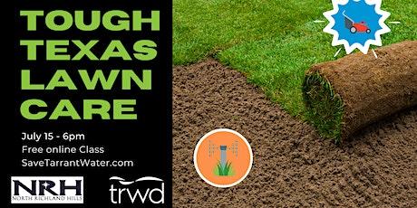 Tough Texas Lawn Care tickets